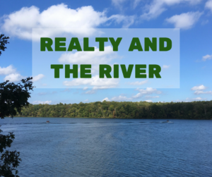 Realty and the River